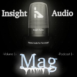 InsightAudioMAGVol1Podcast1